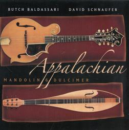 Appalachain Mandolin and Dulcimer - Butch Baldassari and David Schanaufer
