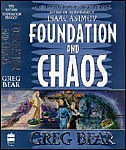cover_foundation and chaos, Greg Bear