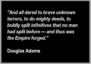 Douglas Adams quote, split infinitives