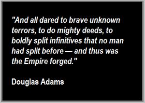 Douglas Adams quote, split infinitives