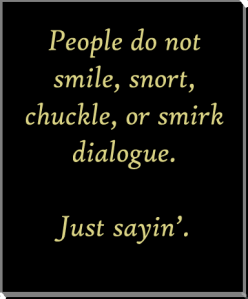 People do not snort dialogue