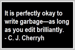 ok to write garbage quote c j cherryh