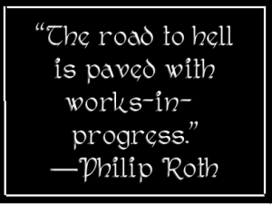 The road to hell Phillip Roth Quote