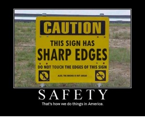 Caution this sign has sharp edges meme funny-image-2598-600x512