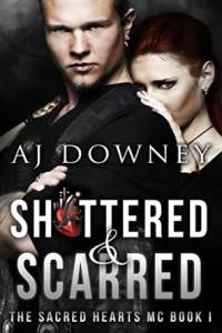 AJ Downey Shattered and Scarred