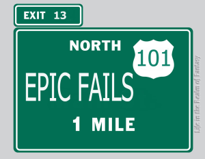 Epic Fails sign