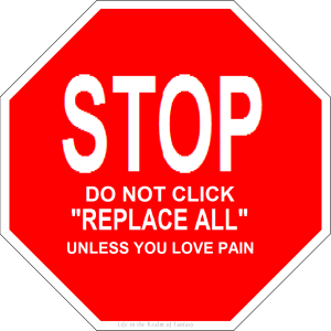 stop don't click replace all