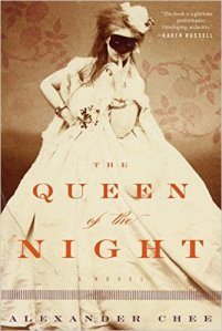 Queen of the Night alexander chee