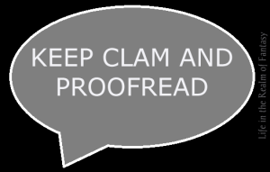 keep clam and proofread