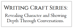 WritingCraftSeries_depth-through-conversation