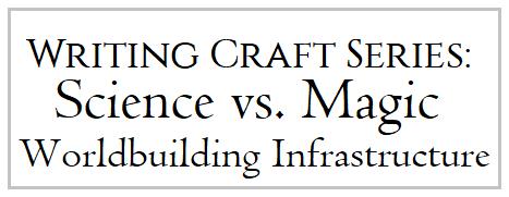 WritingCraftWorldbuildingScienceVSMagic