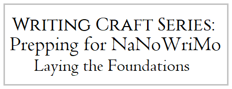 WritingCraft_NaNoPrep_101